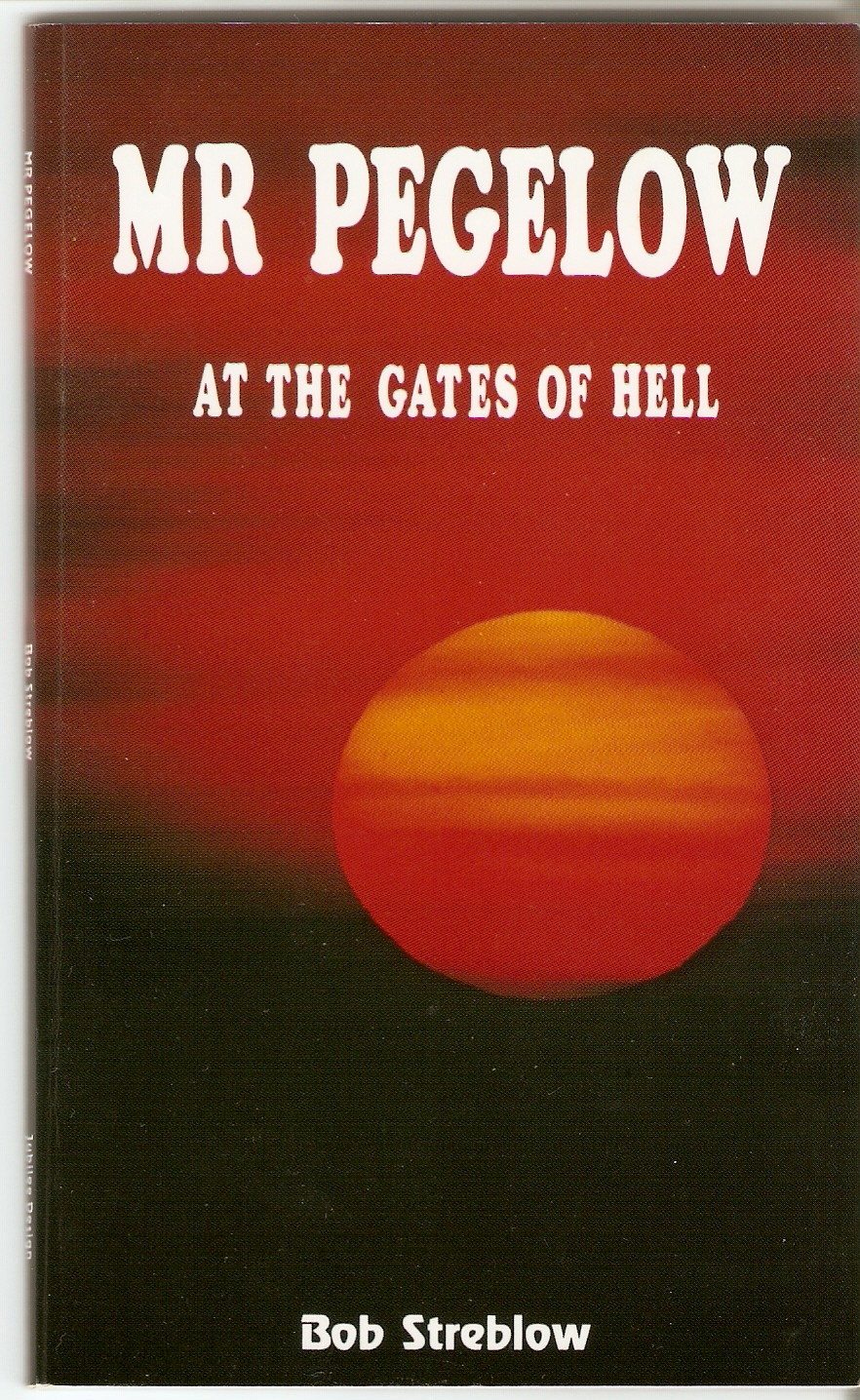 Mr Pegelow At the Gates of Hell Bob Streblow